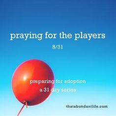 praying for the players #write31days — that abundant life