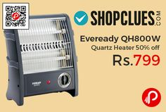 Shopclues #anniversarysale is offering 50% off on Eveready QH800W Quartz Heater at Rs.799 Only. 800w Power Consumption,Twin Quartz Tubes for Direct Heating, Heating Indicator, Safety Tip Over Switch cuts off Power to avoid accidents, Easy to carry Design provides convenience of Use, Dual Heat Setting to suit your comfort, 1 Year Warranty.   http://www.paisebachaoindia.com/eveready-qh800w-quartz-heater-50-off-at-rs-799-only-shopclues/