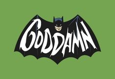 """This is a Batman logo that has a word """"GODDAMN"""" on it."""