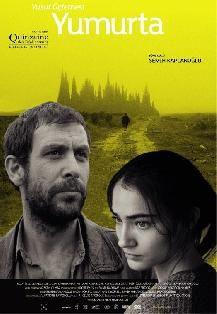 Yumurta (2007) Yönetmen:Semih Kaplanoğlu