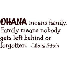 OHANA means Family Lilo and Stitch vinyl wall quote (33 BRL) ❤ liked on Polyvore featuring quotes, words, text, fillers, random, backgrounds, phrase, saying, scribble and doodle