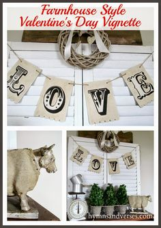 Hymns and Verses: Valentine's Day Decorating Vintage Farmhouse Style