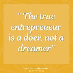 The true entrepreneur is a doer not a dreamer. #jonkies #startups #starter #startup #startuplife #startupweekend #startupworld #startupweek #ondernemen #ondernemers #ondernemerschap #startendeondernemer #startendeondernemers #startendeondernemersgezocht #quotes #quoteoftheday #quote #quotesoftheday #quotegram #instaquote #startupquotes #startupquote #startupquoteoftheday #do #action #dreams #doer