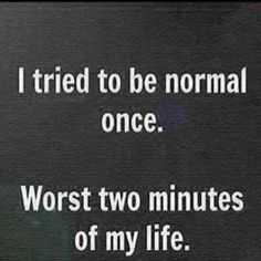 {Being normal isn't so easy}