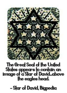 The hexagram...of stars on the Great Seal may have simply been a rearrangement of the 13 stars on the first American flag.
