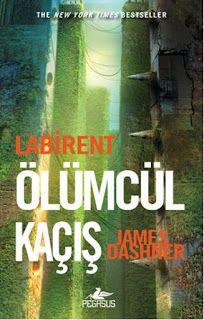 James Dashner – Labirent: Ölümcül Kaçış (1. Kitap)