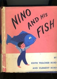 Nino and His Fish, written by Edith Thacher Hurd