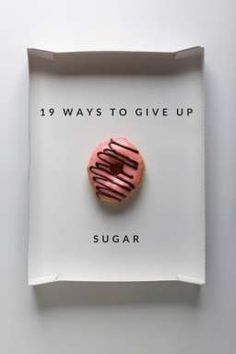 19 Ways to Give Up S