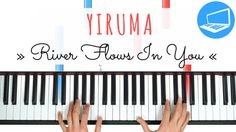 Klavierlernen - Yiruma - River Flows In You | PianoTube