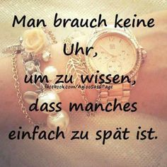 Keine Uhr Sad Quotes, Life Quotes, Inspirational Quotes, True Words, Texts, Wisdom, Positivity, Thoughts, Feelings