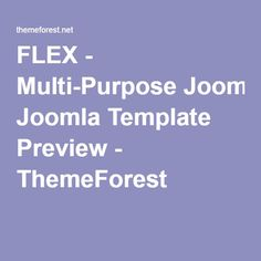 FLEX - Multi-Purpose Joomla Template Preview - ThemeForest