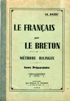 Le Bozec : Le français par le breton. Présentation. Encyclopédie Marikavel.