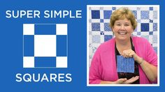 Super Simple Squares Quilt Pattern by Missouri Star - Missouri Star Quilt Co. - Missouri Star Quilt Co. From Missouri Star Quilt Company Jenny Doan Tutorials, Msqc Tutorials, Quilting Tutorials, Quilting Tips, Quilting Patterns, Star Patterns, Charm Pack Quilt Patterns, Charm Pack Quilts, Charm Quilt