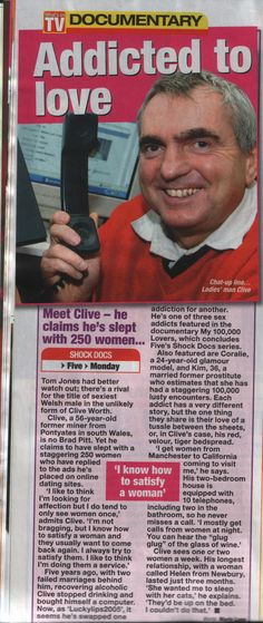 Me Clive Worth left school could hardly read or write, then became a alcoholic but look at me now on 3 Documentaries First by Channel 5, My 100,000 Lovers, Then Me on Paddy's TV, My Channel 4, Studs of Suburbia and Then Love Rat and Proud, by Virgin One, Now I got 4 books on Amazon and take note that I hope to help others out there who drink a lot or on drugs to switch their addiction to sex and also I have not made much money out of this but enjoyed.