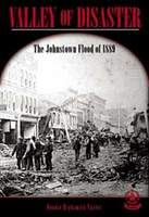 Valley of Disaster: The Johnstown Flood of 1889, hi/lo chapter book
