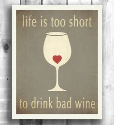 Typographic poster wine print inspirational art by Happy Letter Shop