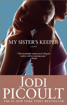 """My Sister's Keeper"" by Jodi Picoult"