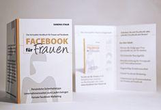 Facebook für Frauen von Sandra Staub, 2. Auflage, 2013-14, Mini-Flyer für das Buch. www.facebook-fuer-frauen.de/  Design by Michael Dirk Folkmer #FacebookFürFrauen #Grafik #Mini-Flyer #MichaelFolkmer