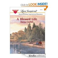 A Blessed Life (Hickory Ridge) by Dana Corbit Inspirational Romance
