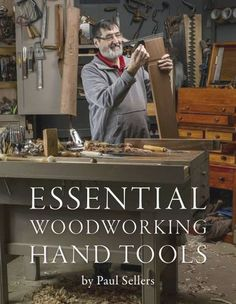 New Book - Essential Woodworking Hand Tools - Paul Sellers