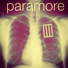 Paramore is my heart..