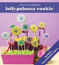 """Read """"Lollypalooza Cookie"""" by Julia M. Usher available from Rakuten Kobo. From Julia M. Usher's Ultimate Cookies comes the beautiful Lollypalooza cookie. James Beard Foundation, Project Steps, Easy Sugar Cookies, Palm Of Your Hand, Party Desserts, Creative Gifts, Cookie Decorating, Free Apps"""