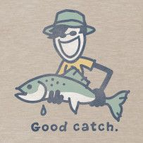 Good Catch. #Lifeisgood #Optimism #Fishing
