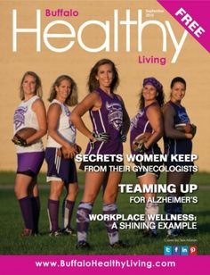 Buffalo Healthy Living September 2015 edition - Read the digital edition by Magzter on your iPad, iPhone, Android, Tablet Devices, Windows 8, PC, Mac and the Web.