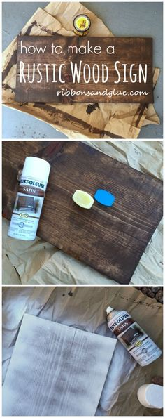How to make DIY Rustic Wood Sign out of a plain wood board. RePinned By: *Doniele Disney* www.poppiespaintpowder.com