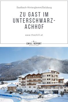 Hotel Review Unterschwarzachhof: 4*s in Saalbach Hinterglemm Das Hotel, Hotel Reviews, Best Hotels, Austria, Europe, Small Shops, Salzburg Austria, Exercise Rooms, Winter Vacations