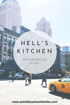 Neighborhood Guide | Hell's Kitchen