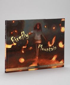 Look what I found on #zulily! Firefly Mountain Hardcover by Peachtree Publishers #zulilyfinds