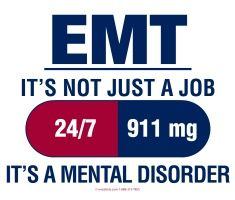 EMT it's not just a job its a mental disorder Paramedic Humor, Ems Humor, Firefighter Paramedic, Medical Humor, Emergency Medical Technician, Emergency Medical Services, Ems Week, Ems Shirts, Ptsd Quotes