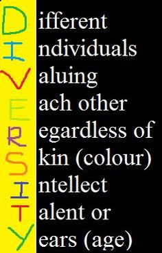 Diversity: Different Individuals Valuing Each Other Regardless Of Skin Colour, Intellect, Talent Or Years (Age)