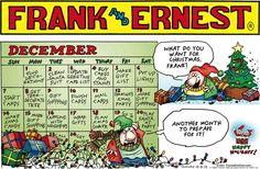 Are you ready for #Christmas? | Read Frank & Ernest #comics @ www.gocomics.com/frankandernest/2014/12/21?utm_source=pinterest&utm_medium=SocialMarketing&utm_campaign=social_post_pin | #GoComics #webcomic #holidays