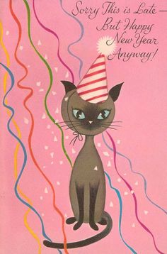 belated happy new year cat card cat cards vintage happy new year vintage holiday