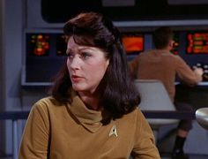 """""""Number One"""" the original first officer in STAR TREK. She was dropped in the second pilot. Wished they kept the character but just replaced the actress. Barbara Bain or Diana Muldar would've been better choices."""