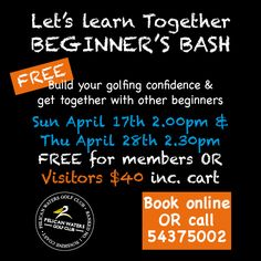 Practise your golf with other beginners. Free for members $40 for visitors. All welcome Book online or call 54375002