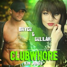 Clubwhore by Kim Jones Delilah and Bryce