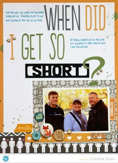 When did I get so short? a scrapbook layout - Silhouette America Blog
