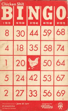 Every Friday its CHICKEN SHIT BINGO Happy Hour at Double Wide Join us and our fine, feathered friends as we host Texas& greatest past time. 35 numbered squares adorn the bottom of a coop, Redneck Love, Redneck Party, Vintage Labels, Vintage Ephemera, Vintage Paper, Vintage Art, Happiest Hour Dallas, Bingo Patterns, Bingo Party
