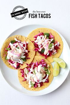Classic Eats: Fish Tacos #theeverygirl