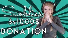 Like The Video if you want me to do a celebration giveaway for my channel launch! :)  Twitch Highlight: Viewer surprises me with 1000$donation three times. want to see more? Hit the Subscribe button and LIKE the video.  http://www.swebliss.tv http://www.youtube.com/user/swebliss http://ift.tt/PHmgxh ---------------------------------