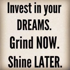 #dreams  #grind #shin #mrning #happiness #motivation #success