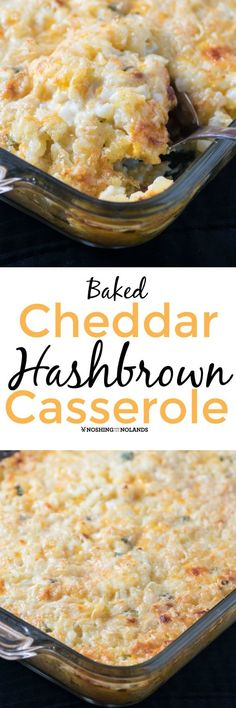 Baked Cheddar Hash Brown Casserole by Noshing With The Nolands is a versatile and delicious dish that will take you from brunch to dinner. Perfect for the holidays!