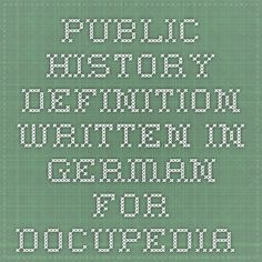 Public History definition written in German for Docupedia