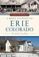 A Brief History of Erie, Colorado: Out of the