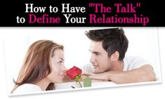 """How to Have """"The Talk"""" to Define Your Relationship post image"""
