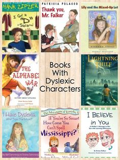 Suggested reading list: children's books with dyslexic characters. Link includes books for adults too. #thereadingtutorog