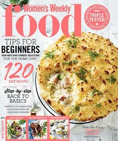 @womensweeklymag #magazines #covers #march #2017 #food #recipes #beginners #basics #homechef #tripletested